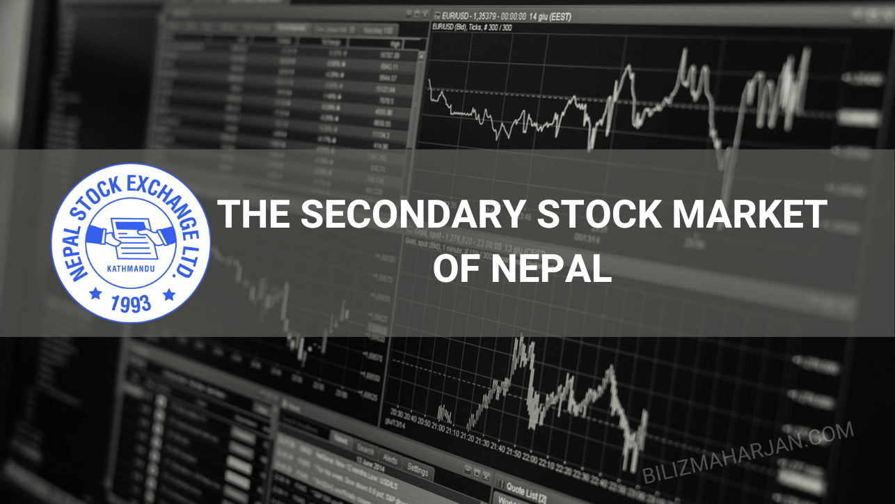 Secondary stock market of Nepal—Nepal Stock Exchange (NEPSE)