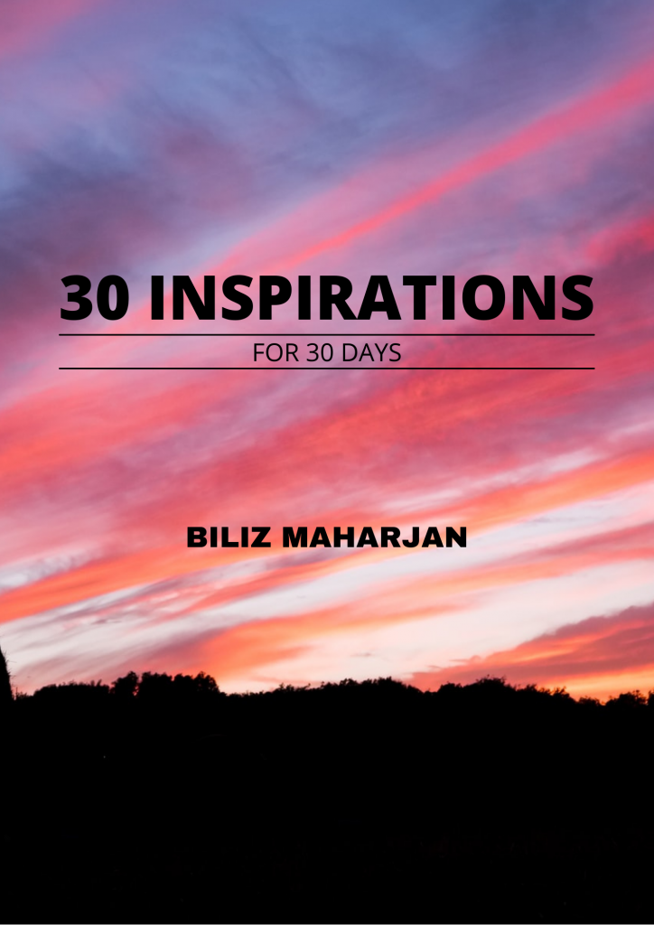 Biliz Maharjan's Ebook - 30 Inspirations